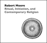 Ritual, Initiation, and Contemporary Religion