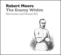 The Enemy Within: Narcissism and Human Evil