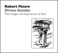 Divine Gender: Male Images and Experiences of God
