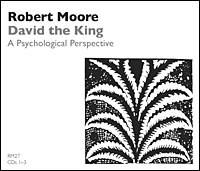 David the King: A Psychological Perspective