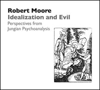 Idealization and Evil: Perspectives from Jungian Psychoanalysis