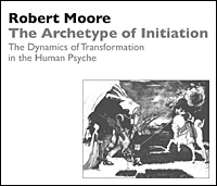 The Archetype of Initiation: The Dynamics of Transformation in the Human Psyche