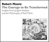 The Courage to Be Transformed: Insights from Jungian Analysis and the Philosophy of Paul Tillich