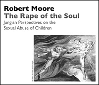 The Rape of the Soul: Jungian Perspectives on the Sexual Abuse of Children