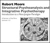 Structural Psychoanalysis and Integrative Psychotherapy: Introduction to a Neo-Jungian Paradigm