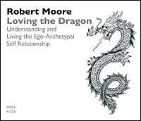 Loving the Dragon: Understanding and Living the Ego-Archetypal Self Relationship